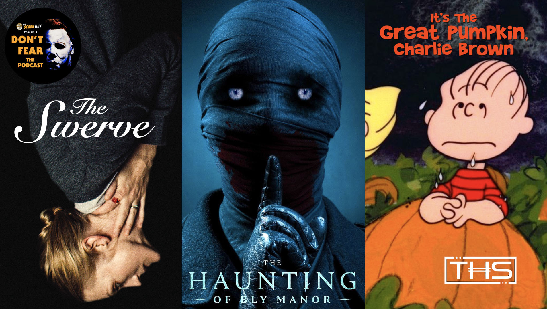 Don T Fear The Podcast The Swerve The Haunting Of Bly Manor And Our Favorite Halloween Shows The Con Guy